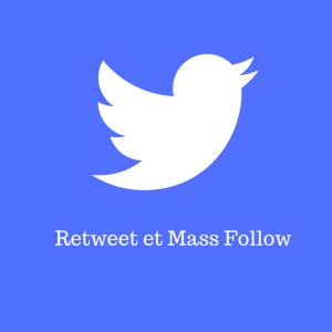 Mass Follow et RT, piège du débutant !