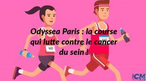 Odyssea Paris : la course qui lutte contre le cancer du sein !