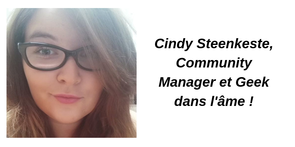 Interview de Cindy, une Community Manager hors norme !