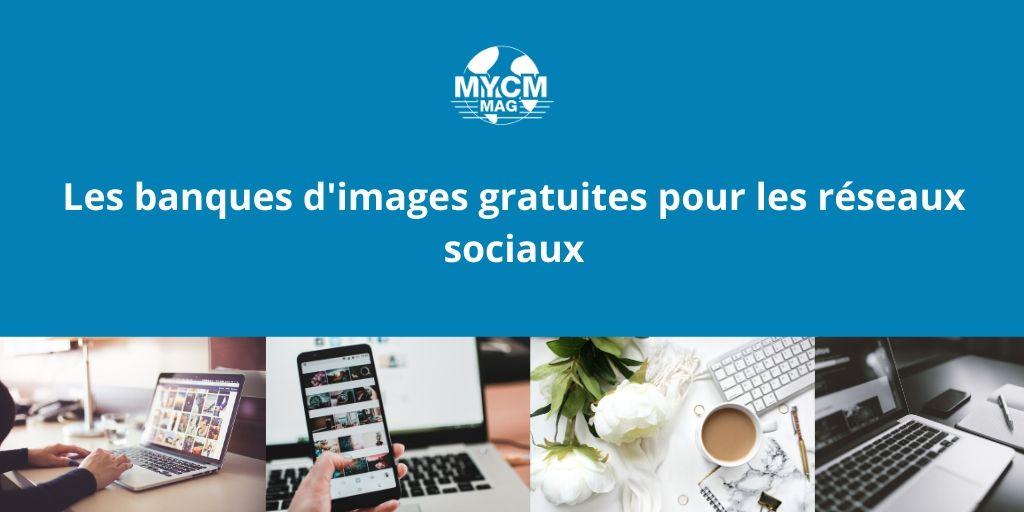 Les différentes banques d'images gratuites pour les réseaux sociaux