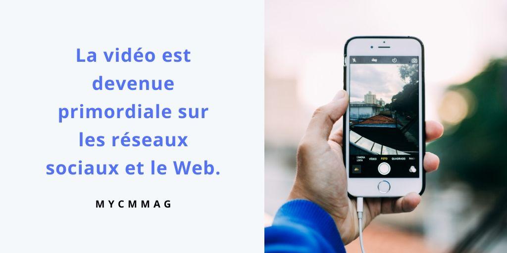 La vidéo est devenue primordiale sur les réseaux sociaux et le Web.