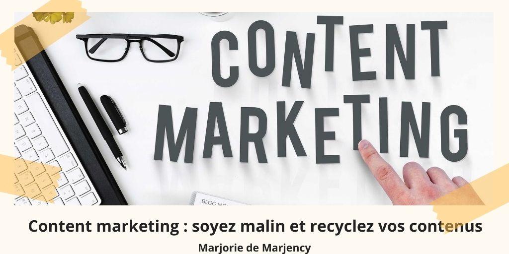 Content marketing : soyez malin et recyclez vos contenus
