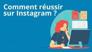 Read more about the article Réussir sur le réseau social Instagram !